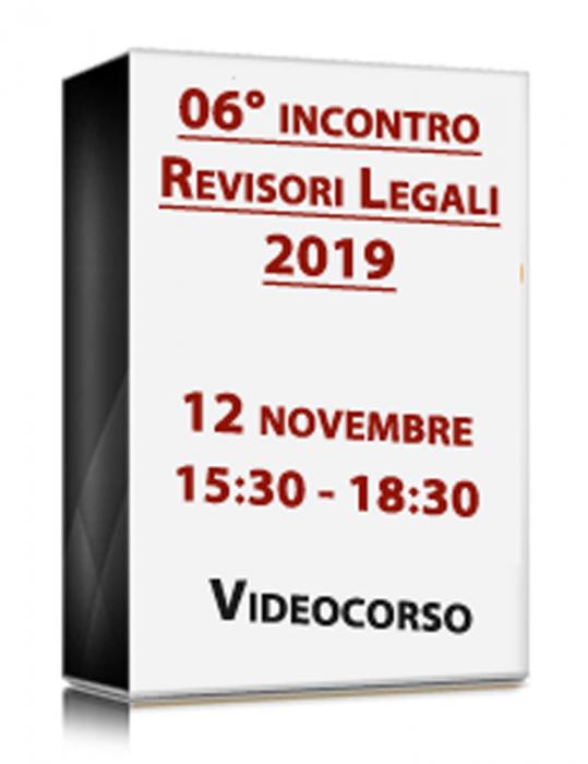 VideoCorso in diretta - 6° INCONTRO REVISORI 2019