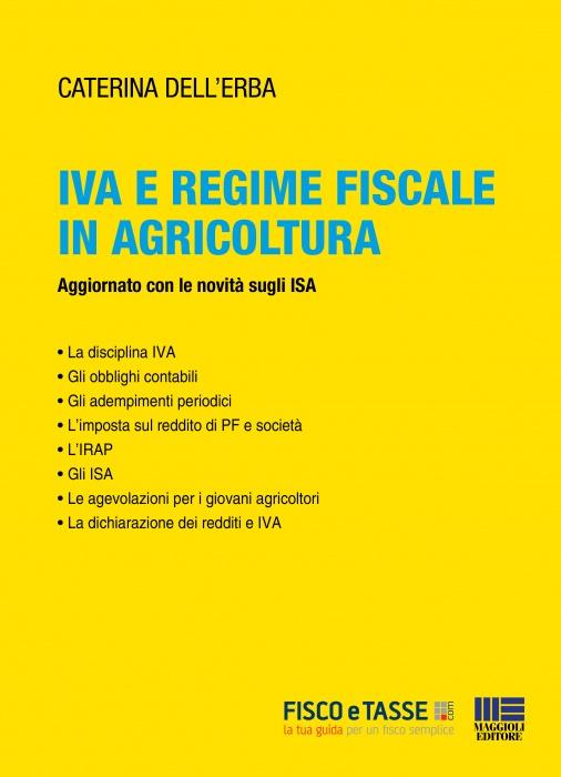 Iva e regime fiscale in agricoltura (eBook 2019)