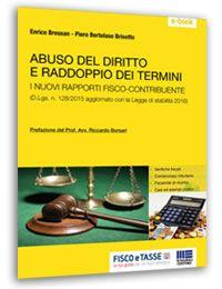 Abuso del diritto e raddoppio dei termini (eBook 2016)