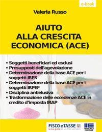 Aiuto alla crescita economica (ACE) - (eBook 2018)