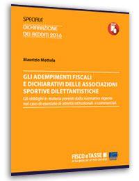Adempimenti fiscali e dichiarativi delle ASD (ebook)