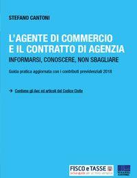 Agente di commercio e il contratto di agenzia (eBook)