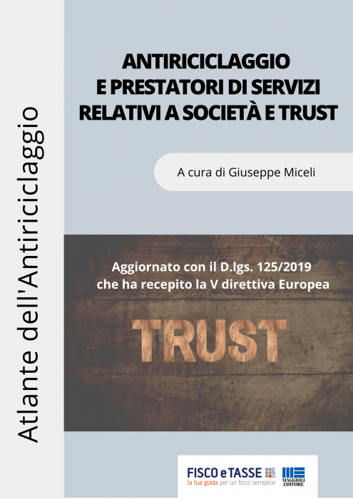 Antiriciclaggio e prestatori di servizi società Trust