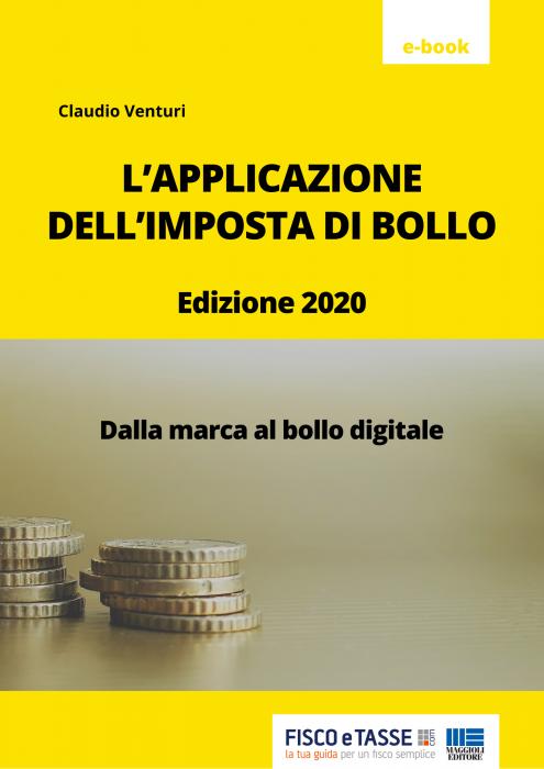 L'applicazione dell'imposta di bollo (eBook 2020)