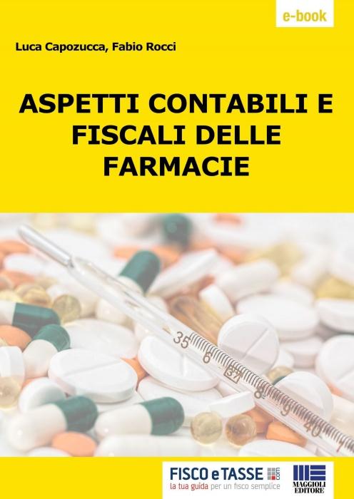 Aspetti contabili e fiscali delle farmacie (eBook 2018)