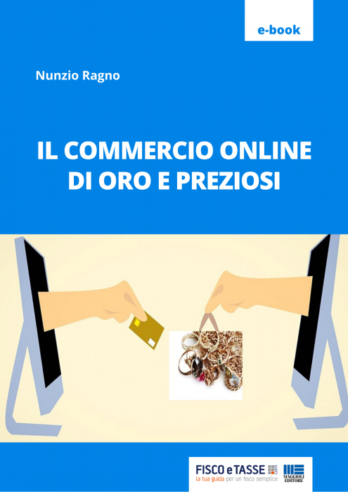 Il commercio online di oro e preziosi (eBook 2020)