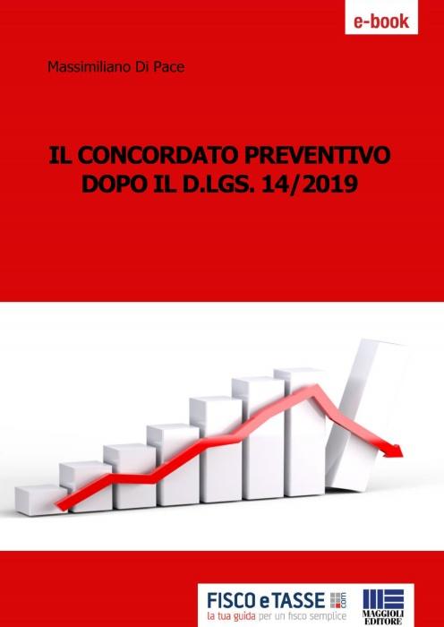 Il concordato preventivo dopo il D.Lgs. 14/2019 (eBook)
