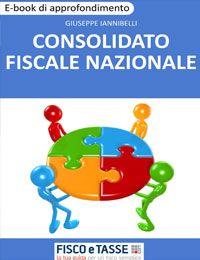 Consolidato fiscale nazionale (eBook 2018)