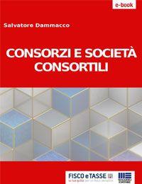 Consorzi e Società consortili (eBook 2017)