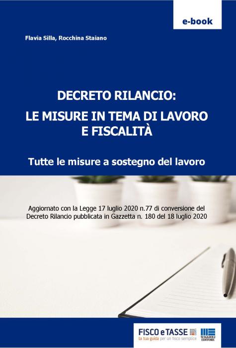 Decreto Rilancio: le misure in tema di lavoro e fiscali
