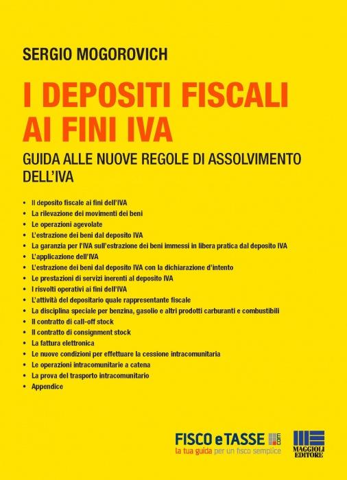 I depositi fiscali ai fini Iva (eBook 2020)