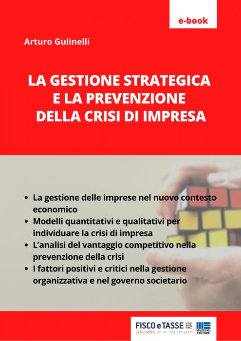 La gestione strategica e la prevenzione della crisi