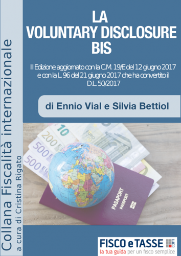 La Voluntary Disclosure Bis (eBook 2017)- Ed. 4 agosto