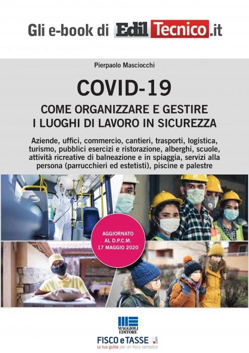 COVID-19 Come organizzare e gestire i luoghi di lavoro
