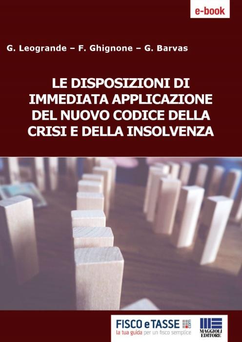 Codice crisi e insolvenza: norme di immediata efficacia
