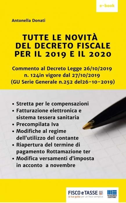 Tutte le novità del Decreto Fiscale per il 2019 e 2020