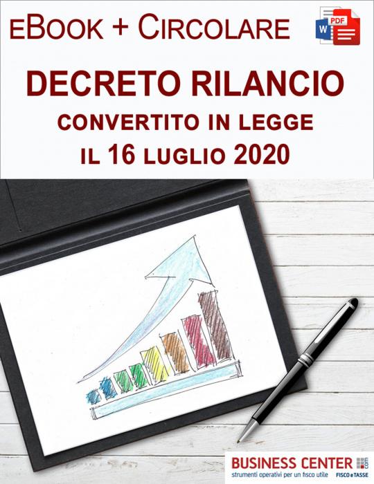 Decreto Rilancio convertito in legge eBook + Circolare
