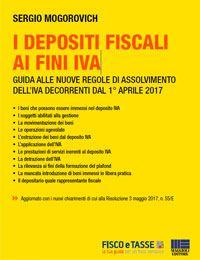 I depositi fiscali ai fini Iva (eBook 2017)