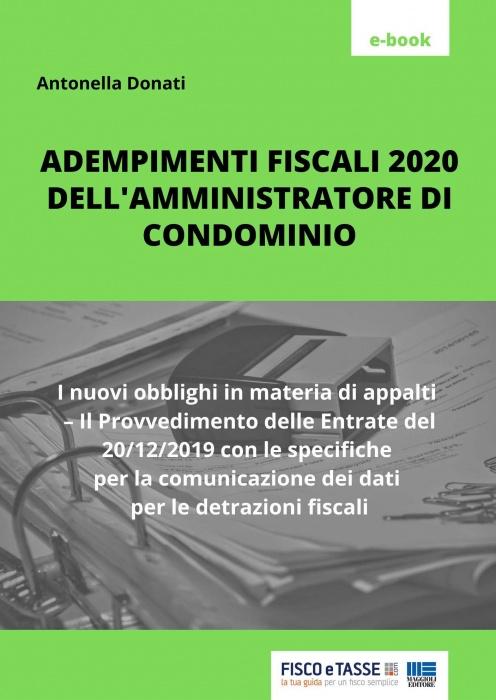Amministratore di condominio e adempimenti fiscali 2020