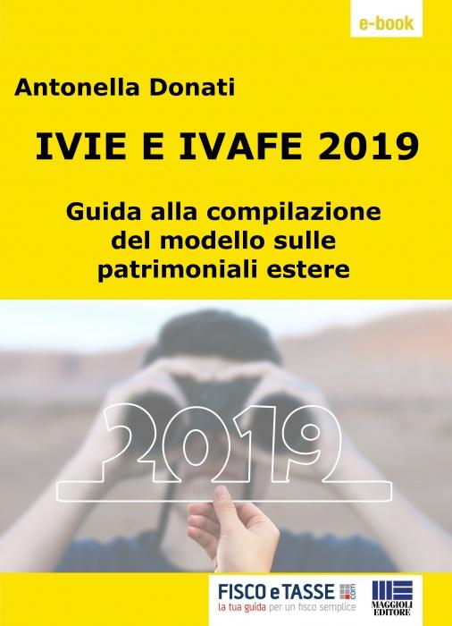 IVIE e IVAFE 2019: Guida alla compilazione del modello