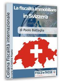 La fiscalità immobiliare in Svizzera (E-Book)