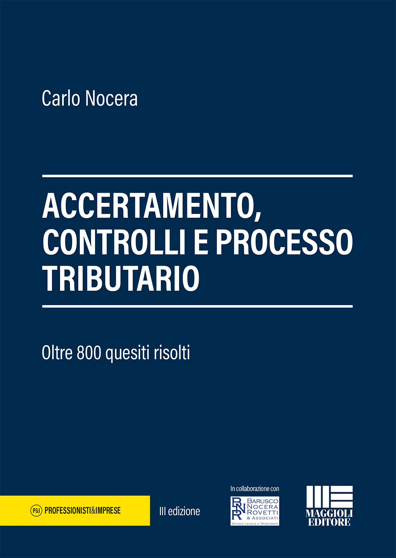 Accertamento, controlli e processo tributario-Libro