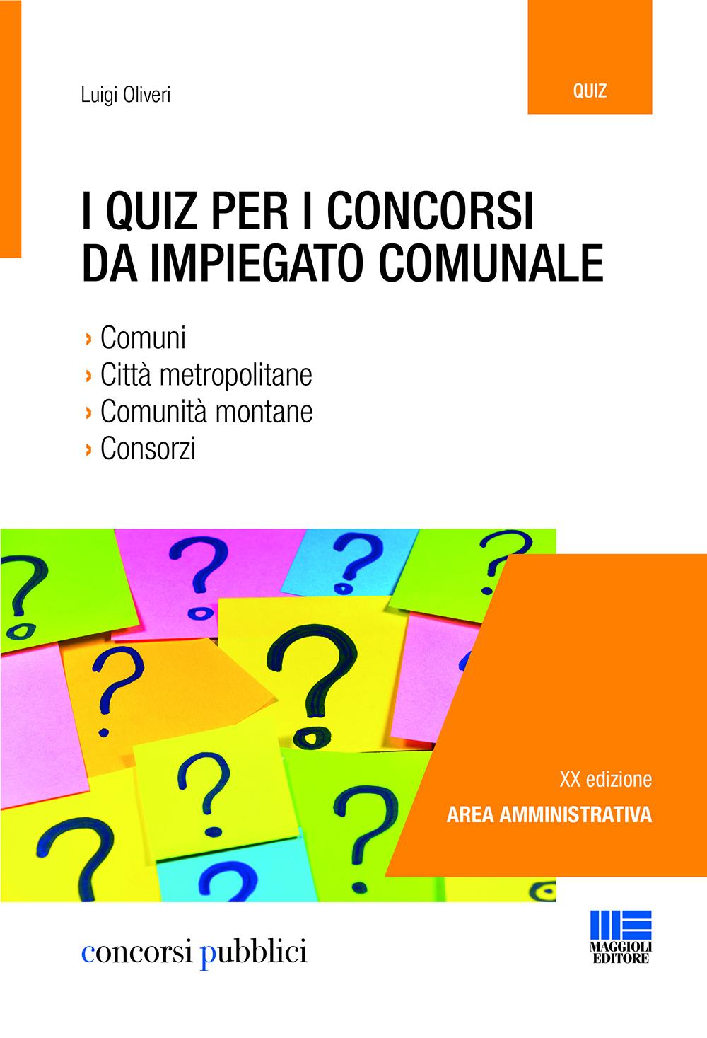 I Quiz per i concorsi da impiegato comunale - Libro