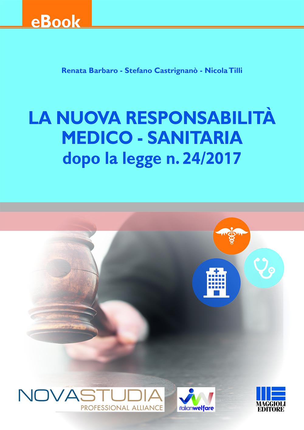 La nuova responsabilità medico sanitaria - Libro