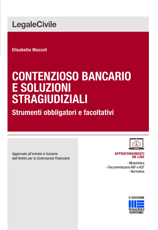 Contenzioso bancario e soluzioni stragiudiziali - Libro