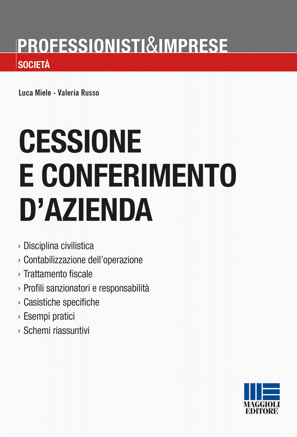 Cessione e conferimento d'azienda - Libro