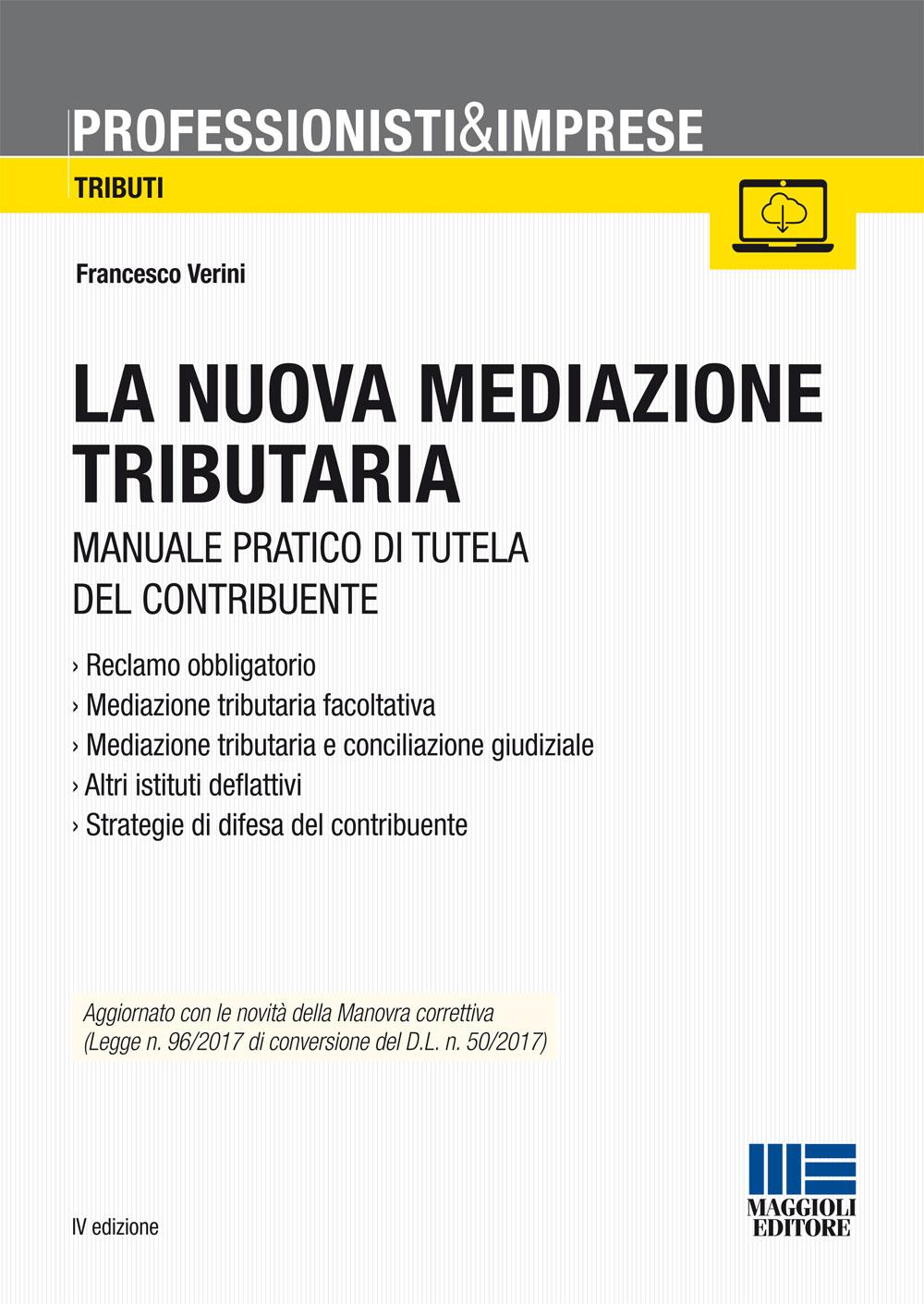 La nuova mediazione tributaria - Libro