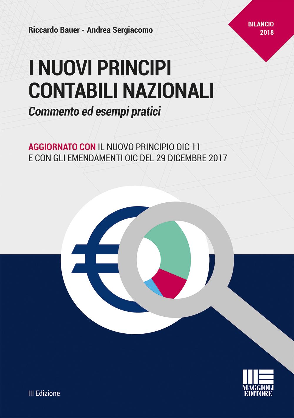 I nuovi principi contabili nazionali - Libro Carta