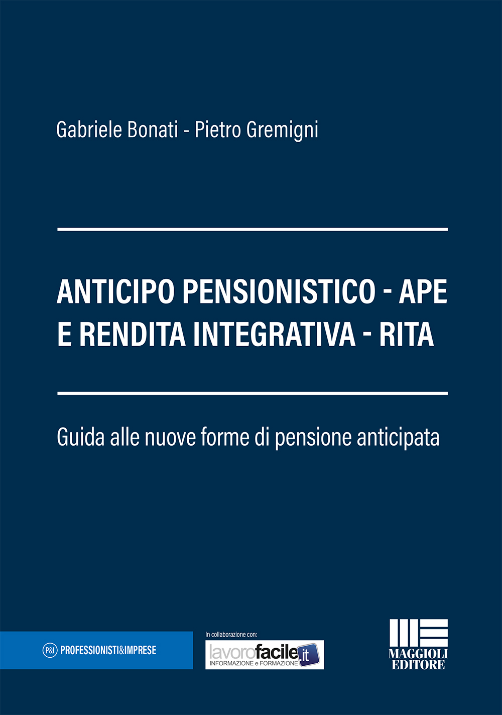 Anticipo pensionistico - APE e Rendita Integrativa - RI