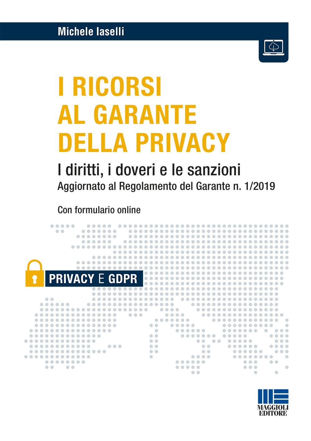 I Ricorsi al garante della privacy