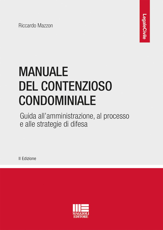 Manuale del contenzioso condominiale -Libro carta