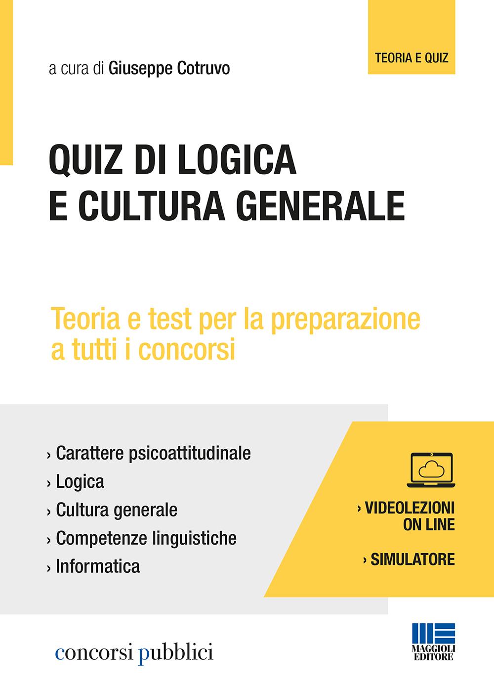 Quiz di logica e cultura generale - concorsi pubblici