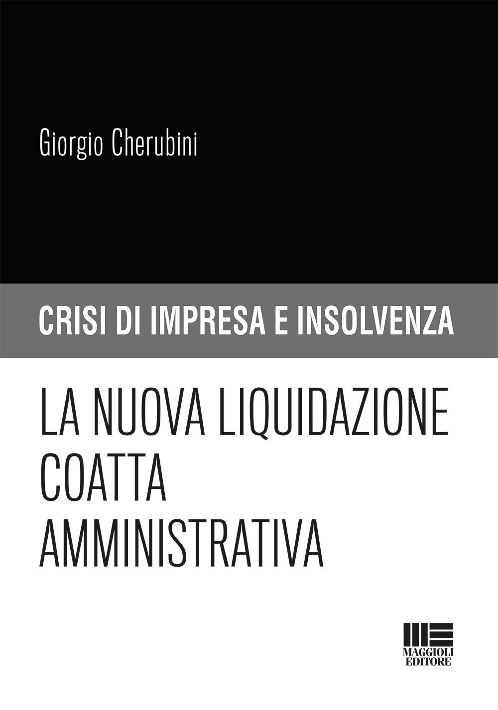 La nuova liquidazione coatta amministrativa Libro carta
