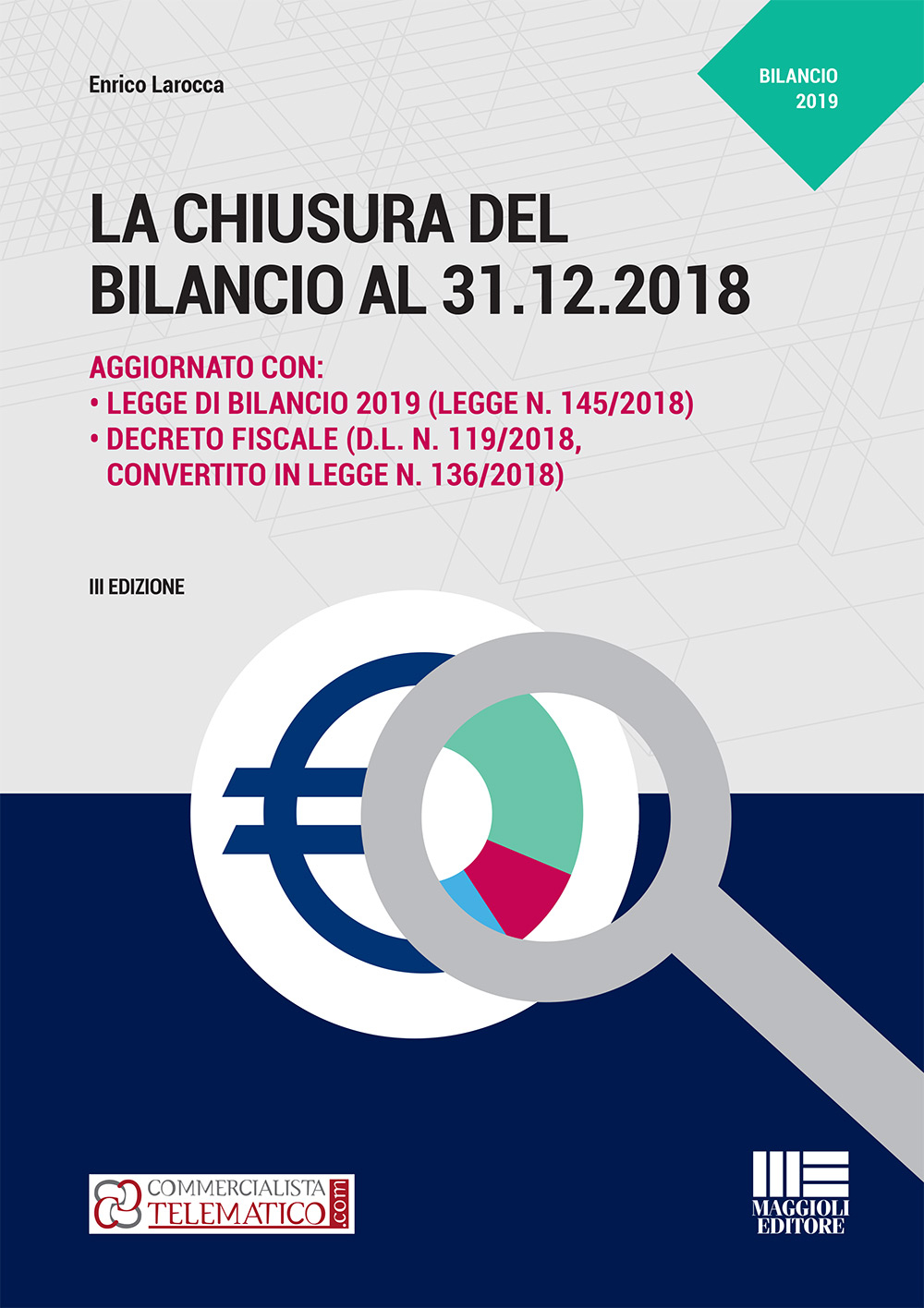 La chiusura del bilancio 31.12.2018 - Libro Carta