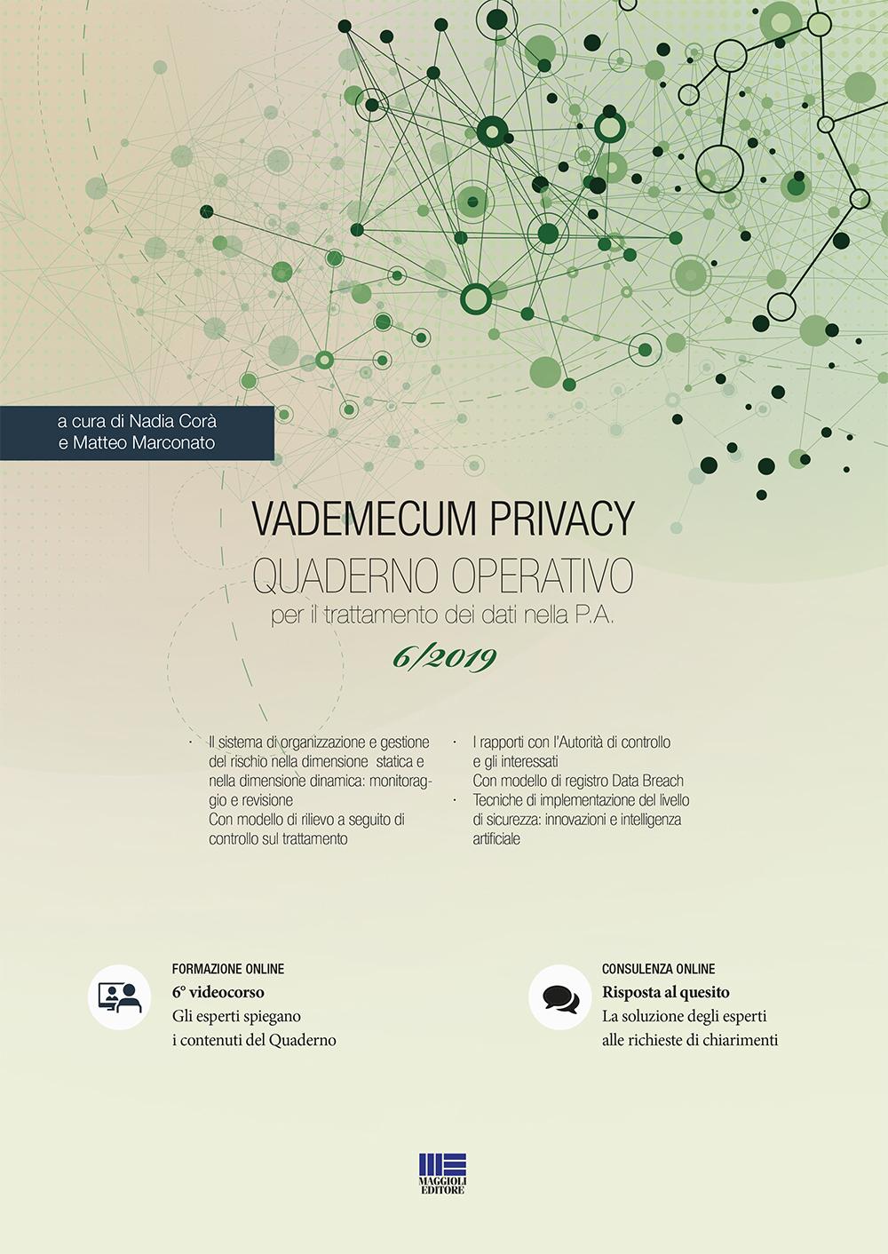 Vademecum privacy. Quaderno operativo 6/2019