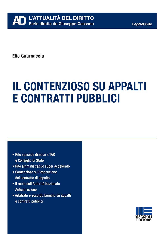 Il contenzioso su appalti e contratti pubblici - Libro