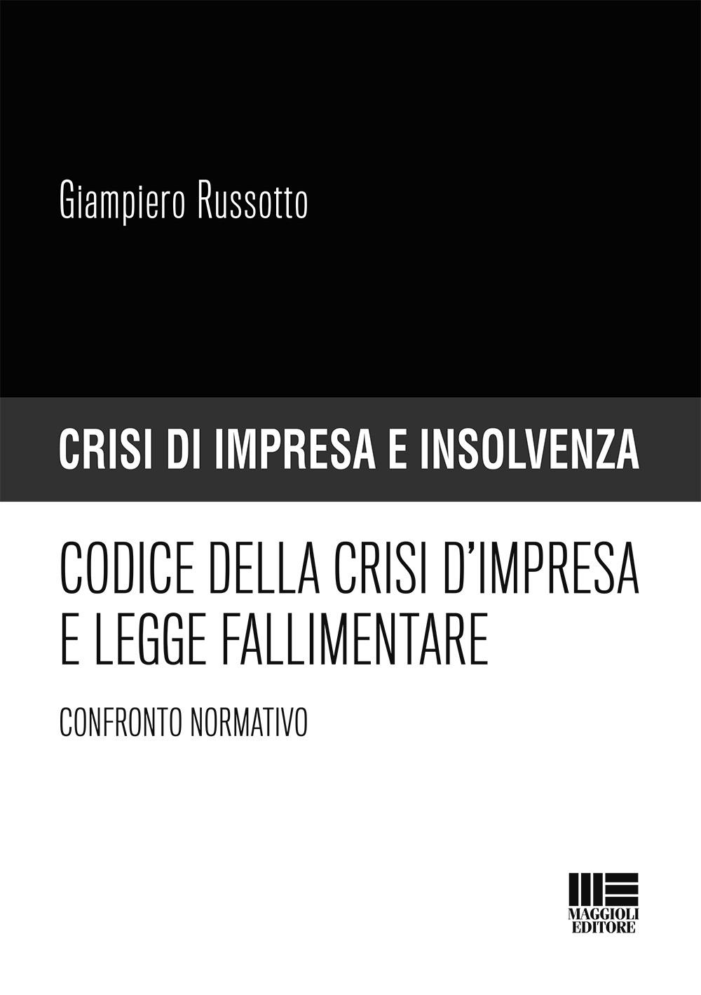 Codice della crisi impresa e legge fallimentare - Libro