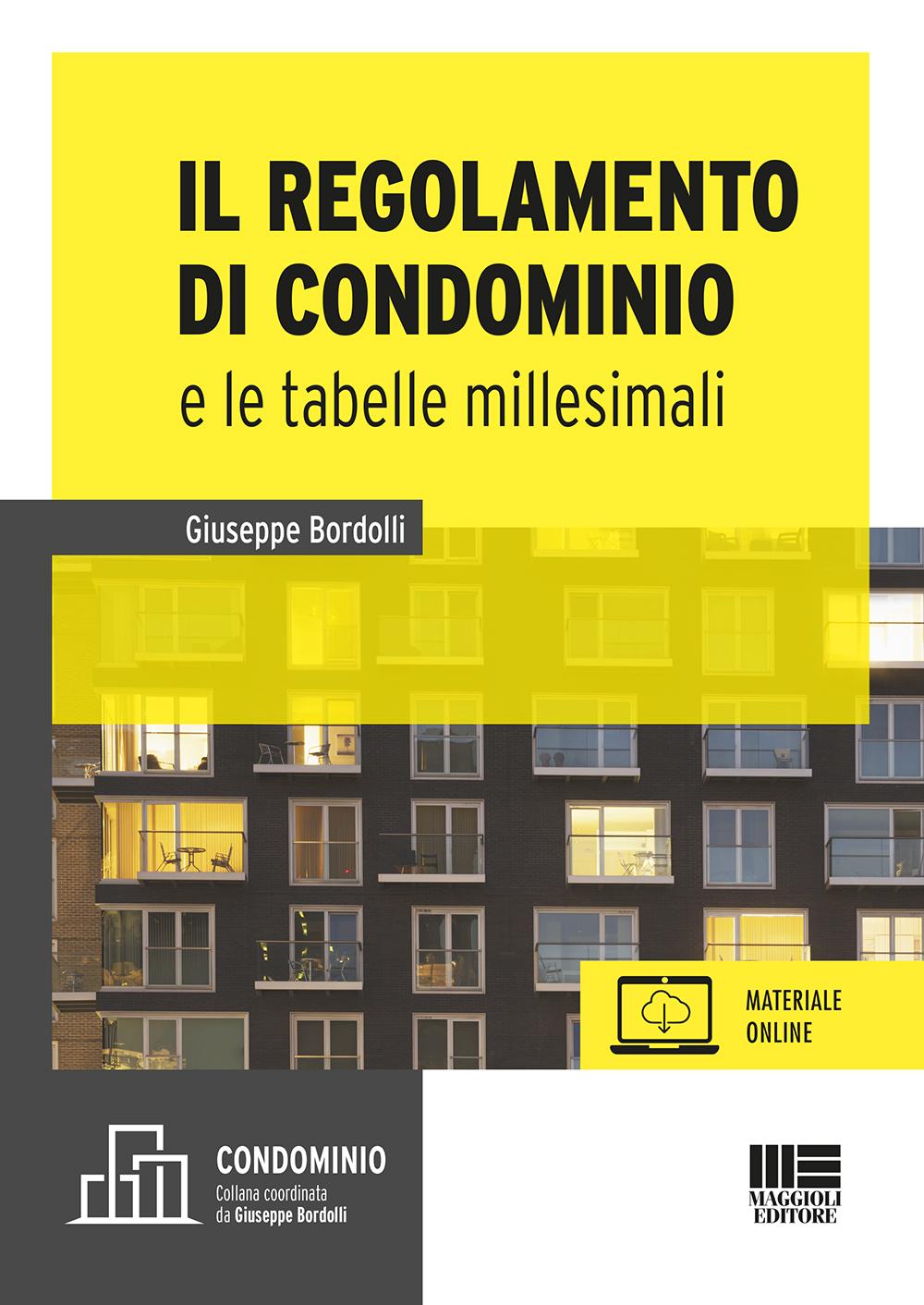 Il regolamento  di condominio