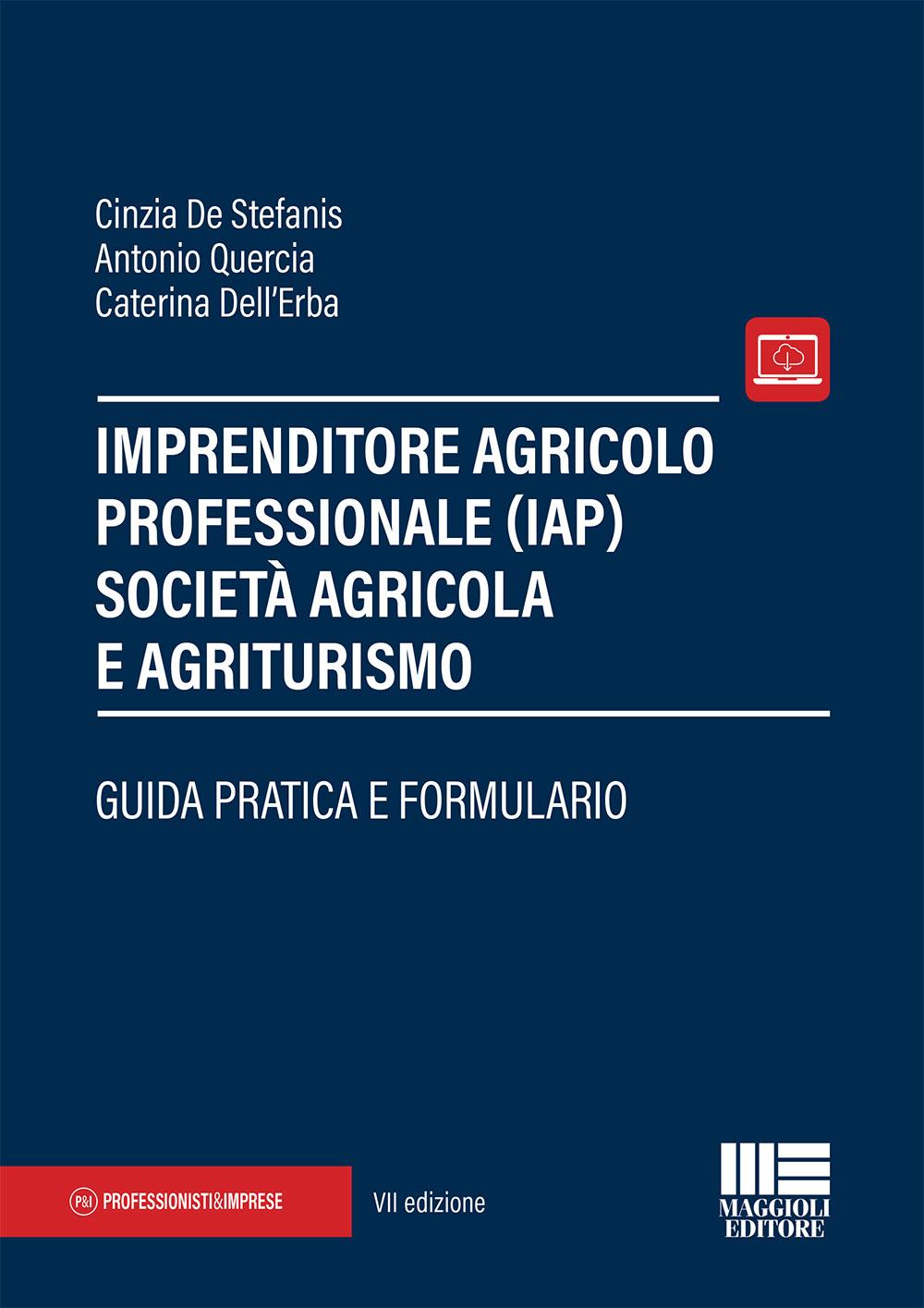 Imprenditore agricolo professionale (IAP) e società