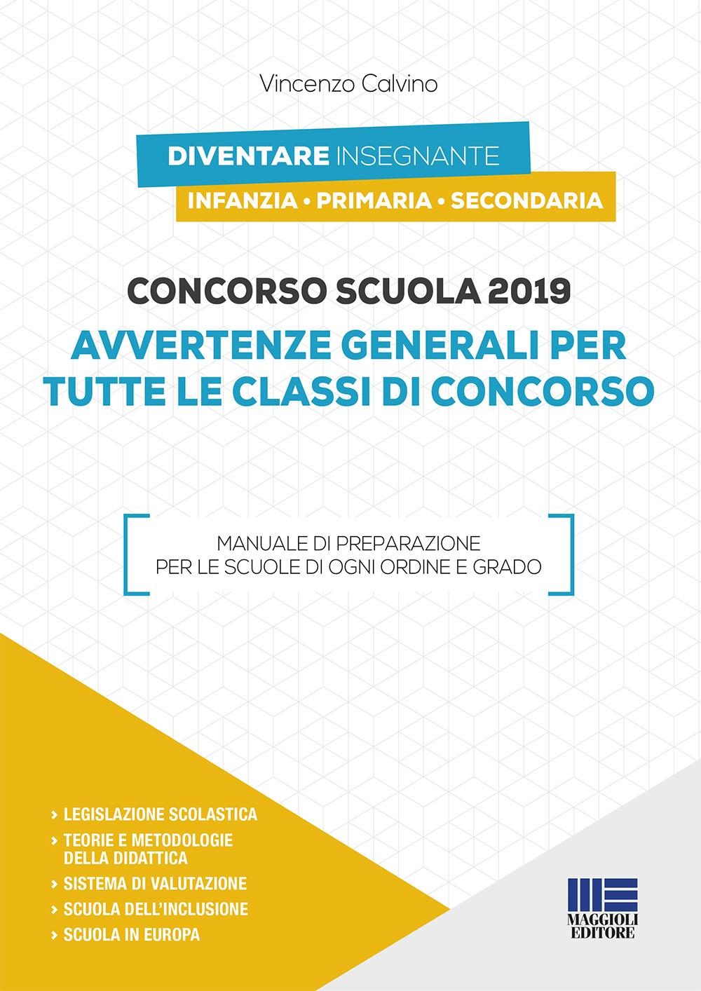 Concorso scuola 2019. Manuale per tutte le classi