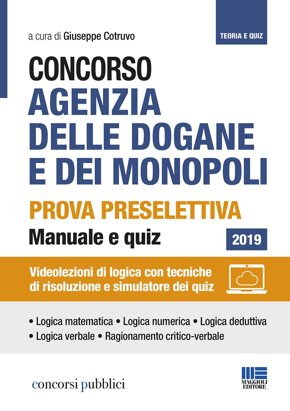 Concorso Agenzia Dogane e Monopoli. Prova preselettiva