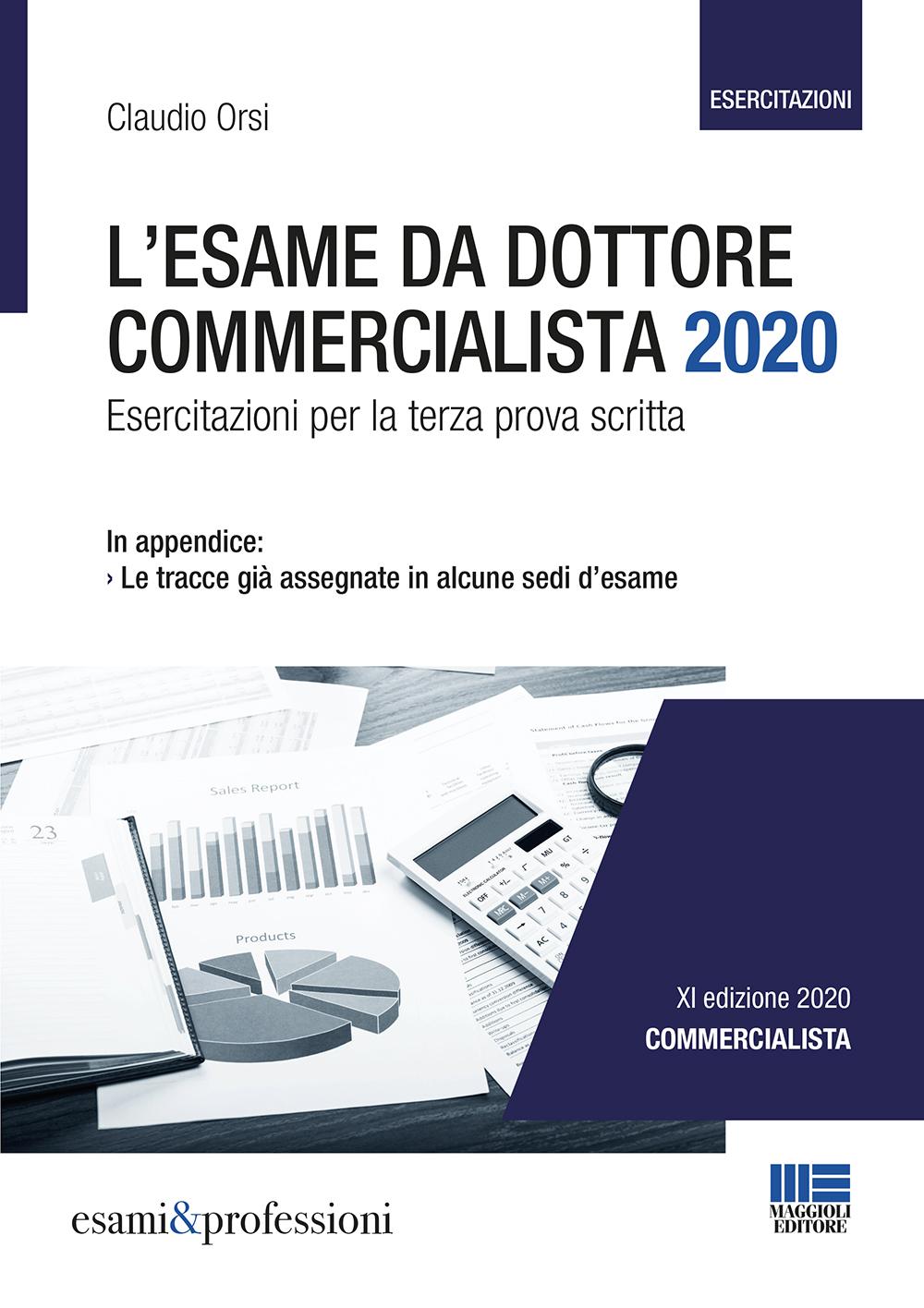 L'esame da Dottore Commercialista 2020 -Esercitazioni