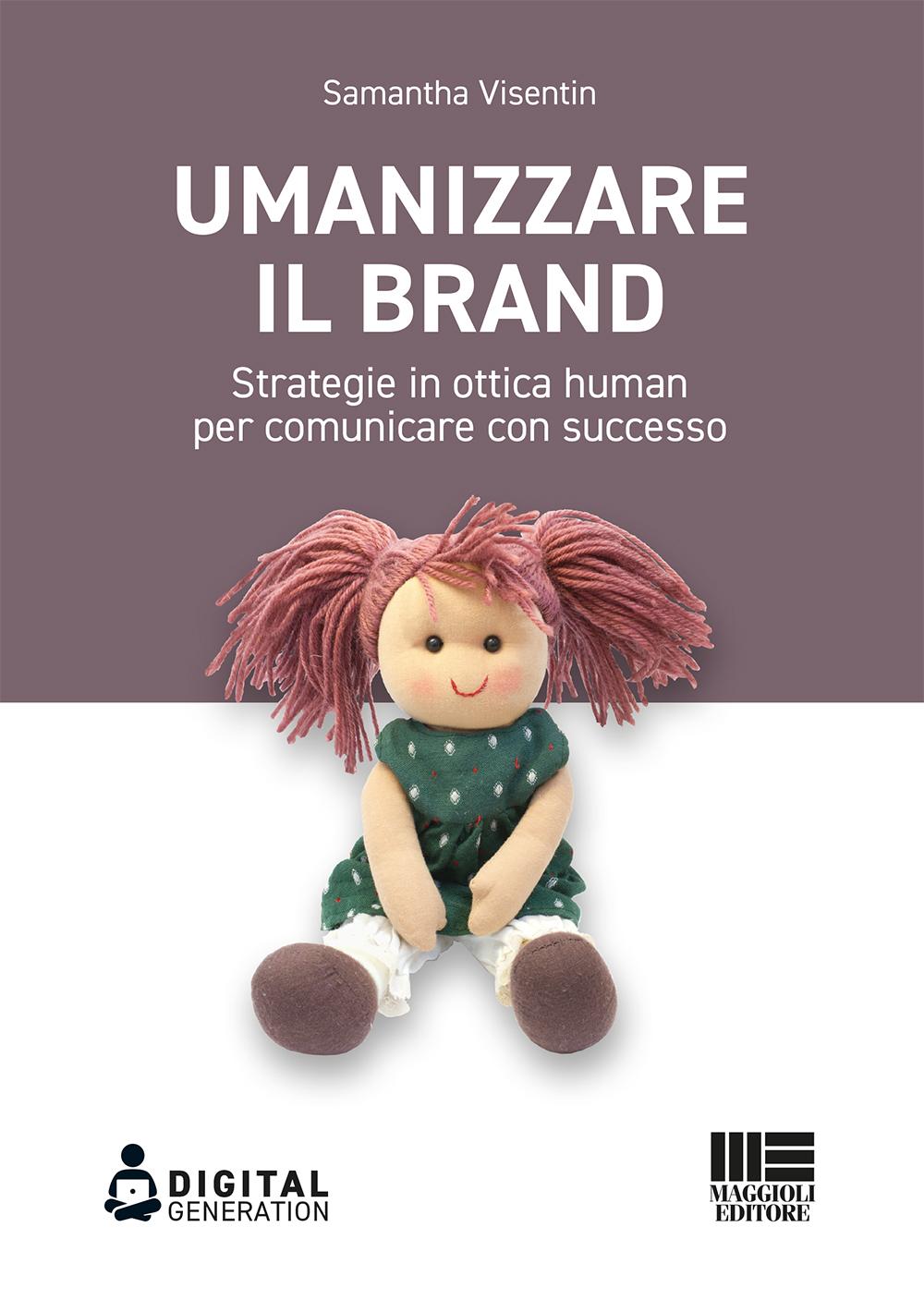 Umanizzare il brand