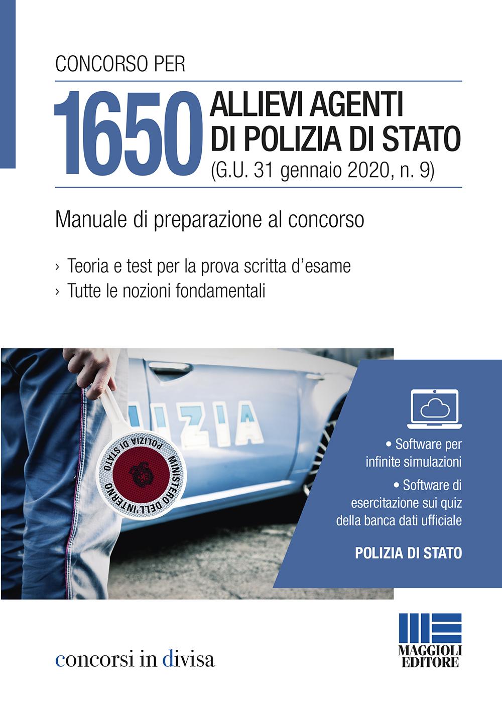 Concorso per 1650 Allievi Agenti di Polizia di Stato (G.U. 31 gennaio 2020, n. 9) - Manuale di preparazione al concorso