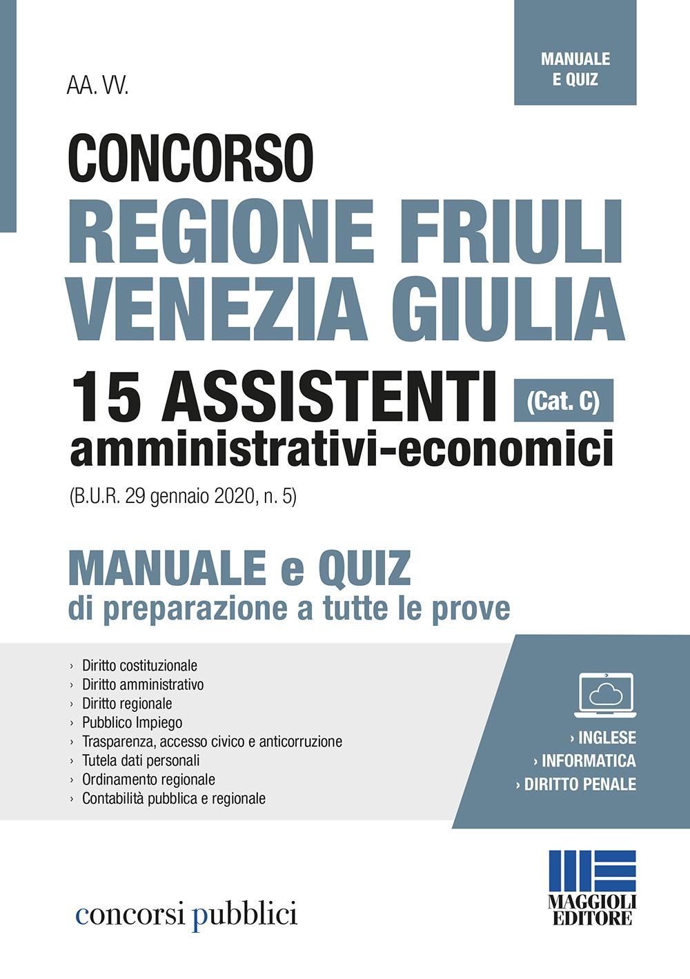 Concorso Regione Friuli Venezia Giulia (Cat. C) 15 Assi