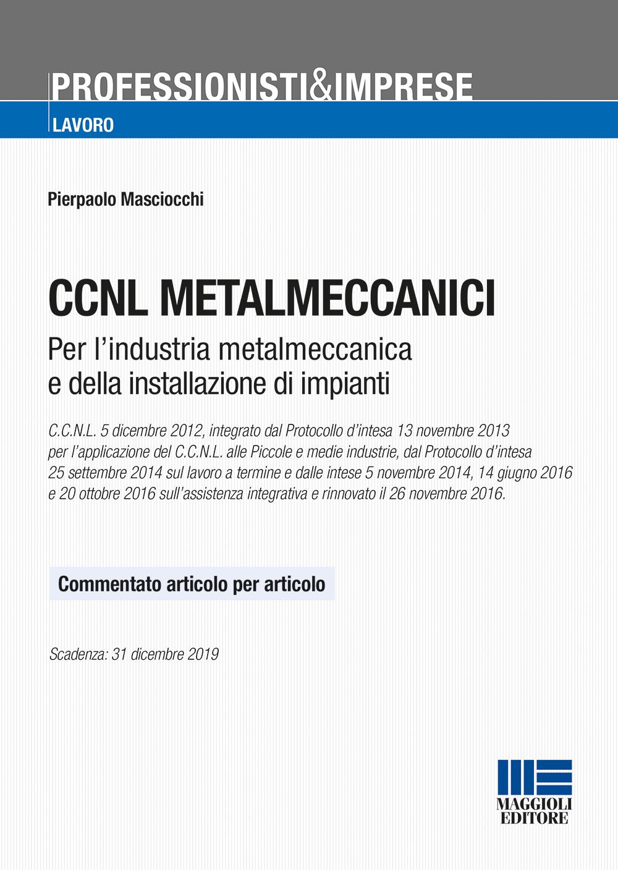 CCNL METALMECCANICI - (Libro)